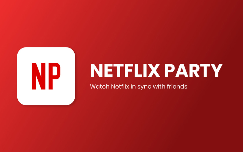 Netflix Party Chrome