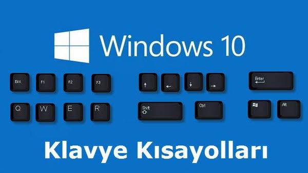 Windows 10 Kısayolları